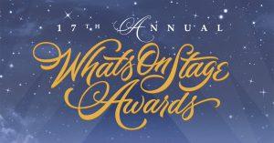 Die Nominierten für die 17, WhatsOnStage Awards 2016 stehen fest
